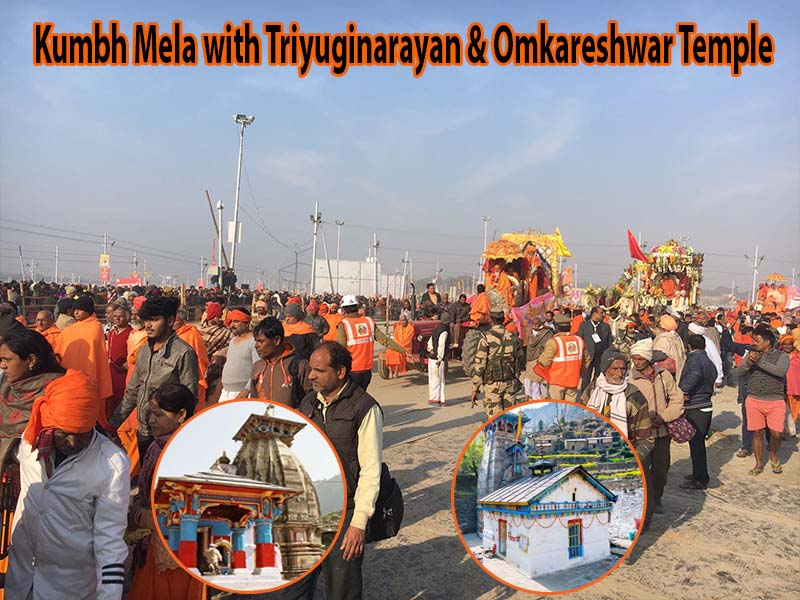 Kumbh Mela with Triyuginarayan & Omkareshwar Temple