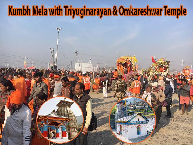 Kumbh Mela with Triyuginarayan & Omkareshwar Temple